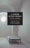 ICI-LIB_Sorrow_Beyond_Dreams_Handke-w